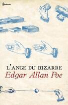 Couverture du livre « L'Ange du bizarre » de Edgar Allan Poe aux éditions