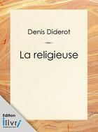 Couverture du livre « La Religieuse » de Denis Diderot aux éditions