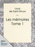 Couverture du livre « Mémoires de Saint-Simon » de Louis de Rouvroy aux éditions