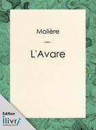 Couverture du livre « L'Avare » de Moliere aux éditions