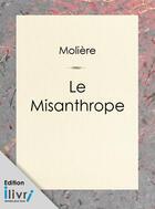 Couverture du livre « Le Misanthrope » de Moliere aux éditions
