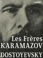 Couverture du livre « Les Frères Karamazov » de Fyodor Mikhailovich Dostoyevsky aux éditions