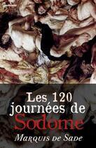 Couverture du livre « Les 120 journées de Sodome » de Marquis De Sade aux éditions
