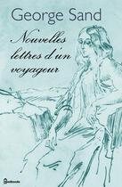 Couverture du livre « Nouvelles lettres d'un voyageur » de George Sand aux éditions
