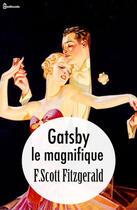 Couverture du livre « Gatsby le magnifique » de Francis Scott Fitzgerald aux éditions