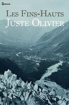 Couverture du livre « Les Fins-Hauts » de Juste Olivier aux éditions