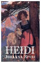 Couverture du livre « Heidi » de Johanna Spyri aux éditions