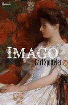 Couverture du livre « Imago » de Carl Spitteler aux éditions
