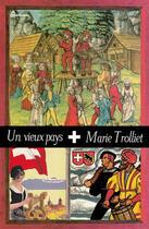 Couverture du livre « Un vieux pays » de Marie Trolliet aux éditions