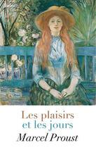 Couverture du livre « Les plaisirs et les jours » de Marcel Proust aux éditions
