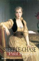 Couverture du livre « Steeple-Chase » de Paul Bourget aux éditions