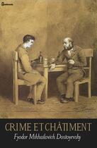 Couverture du livre « Crime et châtiment » de Fyodor Mikhailovich Dostoyevsky aux éditions