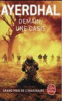 Couverture du livre « Demain, une oasis » de Ayerdhal aux éditions Lgf