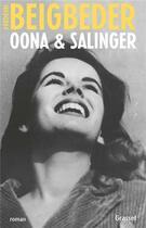 Couverture du livre « Oona & Salinger » de Frederic Beigbeder aux éditions Grasset Et Fasquelle