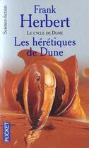 Couverture du livre « Le cycle de Dune t.5 ; les hérétiques de Dune » de Frank Herbert aux éditions Pocket