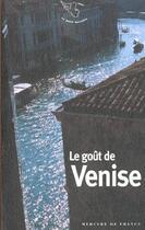 Couverture du livre « Le Gout De Venise » de Collectifs Merc aux éditions Mercure De France