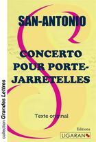 Couverture du livre « Concerto pour porte-jarretelles » de San-Antonio aux éditions Ligaran