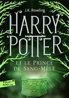 Couverture du livre « Harry Potter T.6 ; Harry Potter et le prince de sang-mêlé » de J. K. Rowling aux éditions Gallimard-jeunesse