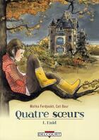 Couverture du livre « Quatre soeurs t.1 ; Enid » de Malika Ferdjoukh et Cati Baur aux éditions Delcourt