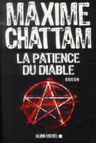 Couverture du livre « La patience du diable » de Maxime Chattam aux éditions Albin Michel
