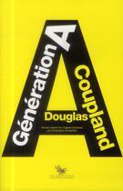Couverture du livre « Génération A » de Douglas Coupland aux éditions Au Diable Vauvert
