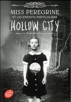 Couverture du livre « Miss Peregrine et les enfants particuliers tome 2 : Hollow City » de Ransom Riggs aux éditions Hachette Jeunesse