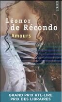 Couverture du livre « Amours » de Léonor De Récondo aux éditions Points