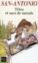 Couverture du livre « Têtes et sacs de nœuds » de San-Antonio aux éditions Fleuve Noir