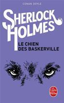 Couverture du livre « Le Chien des Baskerville » de Arthur Conan Doyle aux éditions Lgf