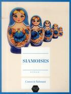 Couverture du livre « Siamoises » de Michel Canesi aux éditions Naive