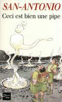 Couverture du livre « Ceci est bien une pipe » de San-Antonio aux éditions Fleuve Noir