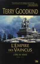 Couverture du livre « L'Épée de Vérité T.8 ; l'empire des vaincus » de Terry Goodkind aux éditions Bragelonne