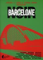 Couverture du livre « Barcelone noir » de Adriana V. Lopez et Carmen Ospina aux éditions Asphalte
