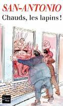 Couverture du livre « Chauds, les lapins ! » de San-Antonio aux éditions Fleuve Noir