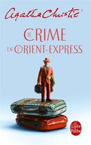 Couverture du livre « Le crime de l'Orient-Express » de Agatha Christie aux éditions Lgf