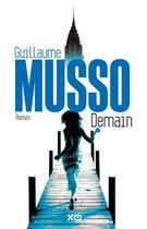 Couverture du livre « Demain » de Guillaume Musso aux éditions Xo