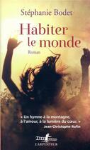 Couverture du livre « Habiter le monde » de Stephanie Bodet aux éditions Gallimard