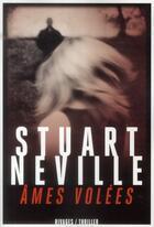Couverture du livre « Âmes volées » de Stuart Neville aux éditions Rivages