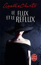 Couverture du livre « Le flux et le reflux » de Agatha Christie aux éditions Lgf