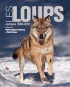 Couverture du livre « Les loups » de Jacques Baillon aux éditions Ramsay