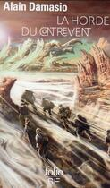 Couverture du livre « La horde du contrevent » de Alain Damasio aux éditions Gallimard