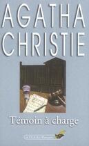 Couverture du livre « Témoin à charge » de Agatha Christie aux éditions Lgf