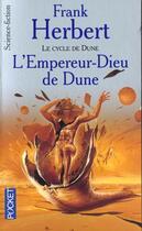 Couverture du livre « Le cycle de Dune t.4 ; l'empereur-dieu de Dune » de Frank Herbert aux éditions Pocket
