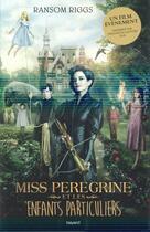 Couverture du livre « Miss Peregrine et les enfants particuliers tome 1 » de Ransom Riggs aux éditions Bayard Jeunesse
