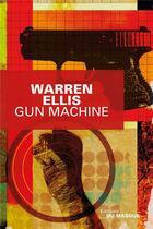 Couverture du livre « Gun machine » de Warren Ellis aux éditions Editions Du Masque