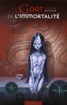 Couverture du livre « Le Goût de l'immortalité » de Catherine Dufour aux éditions Mnemos