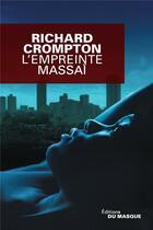 Couverture du livre « L'empreinte massaï » de Richard Crompton aux éditions Editions Du Masque