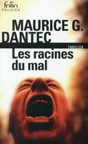 Couverture du livre « Les racines du mal » de Maurice G. Dantec aux éditions Gallimard