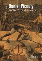 Couverture du livre « La victoire du nègre » de Daniel Picouly aux éditions Steinkis