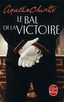 Couverture du livre « Le bal de la victoire » de Agatha Christie aux éditions Lgf
